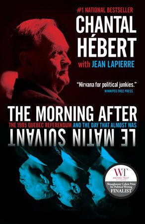 The Morning After by Chantal Hebert