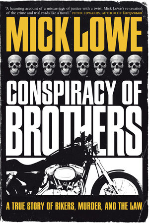 Conspiracy Of Brothers by Mick Lowe