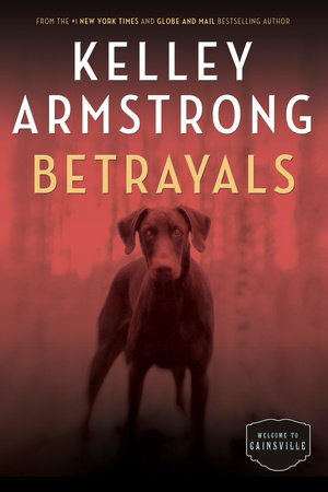 Betrayals by Kelley Armstrong