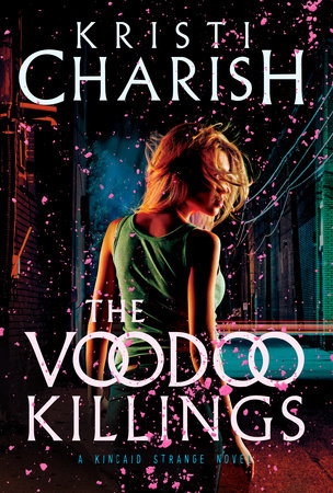 The Voodoo Killings by Kristi Charish