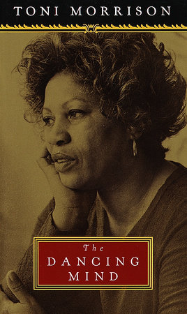 The Dancing Mind by Toni Morrison