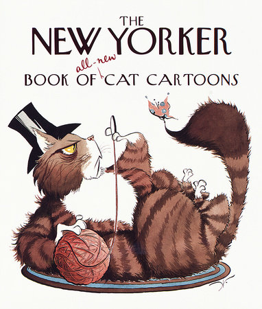The New Yorker Book of All-New Cat Cartoons by The New Yorker