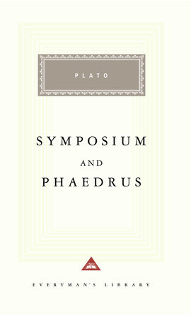 Symposium and Phaedrus by Plato