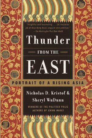 Thunder from the East by Nicholas D. Kristof and Sheryl WuDunn