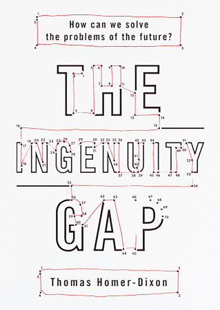 The Ingenuity Gap by Thomas Homer-Dixon