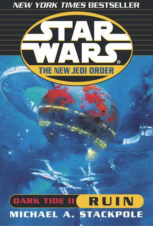 Star Wars: The New Jedi Order: Dark Tide II: Ruin cover