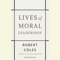 Lives of Moral Leadership Cover