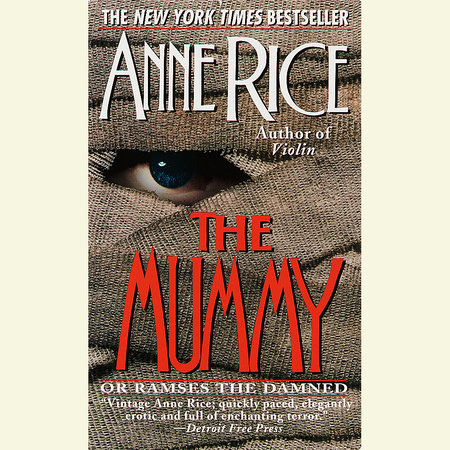 The Mummy or Ramses the Damned by Anne Rice