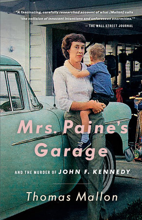 Mrs. Paine's Garage by Thomas Mallon