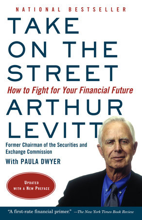 Take on the Street by Arthur Levitt