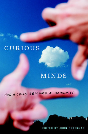 Curious Minds by John Brockman