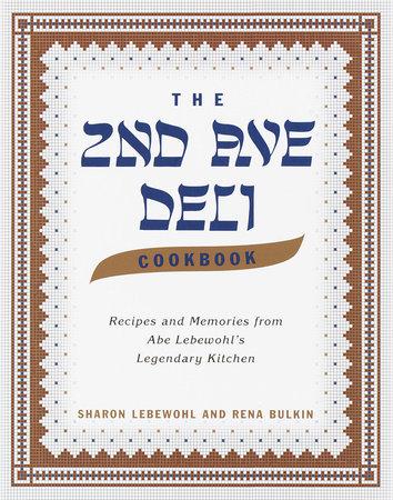 The Second Avenue Deli Cookbook