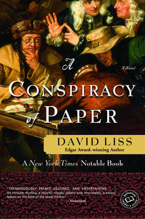 A Conspiracy of Paper by David Liss