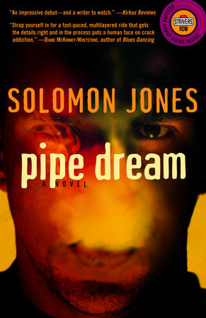 Pipe Dream by Solomon Jones