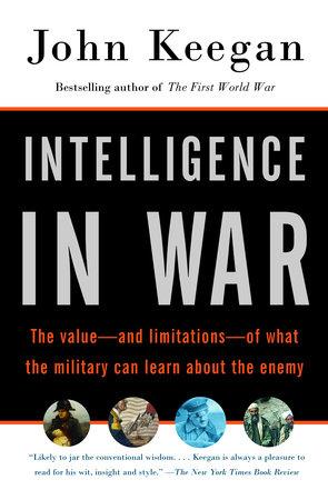 Intelligence in war by john keegan penguinrandomhouse intelligence in war by john keegan fandeluxe Images
