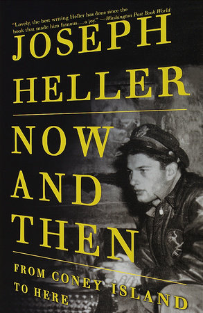 Now and Then by Joseph Heller
