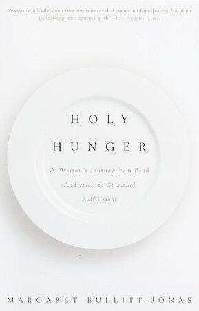 Holy Hunger by Margaret Bullitt-Jonas