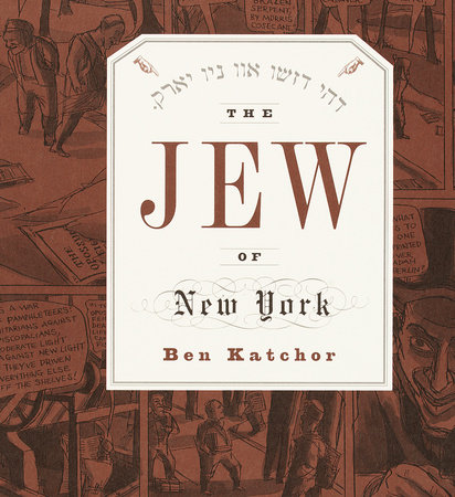 The Jew of New York by Ben Katchor