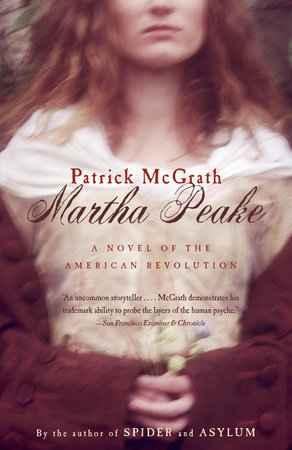 Martha Peake by Patrick McGrath