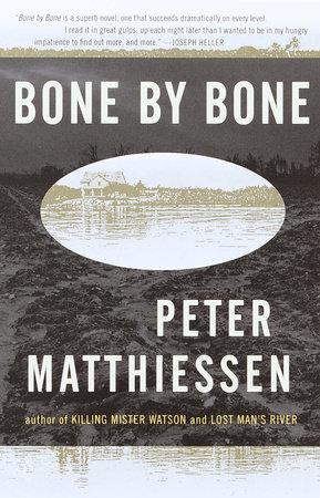 Bone By Bone By Peter Matthiessen Penguin Random House Canada