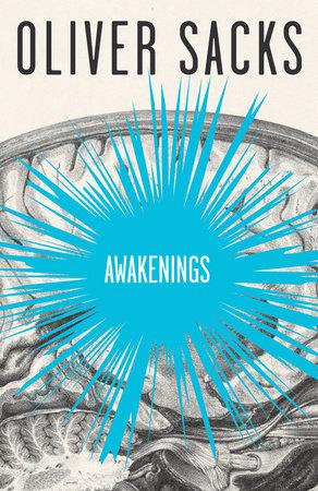 Awakenings by Oliver Sacks