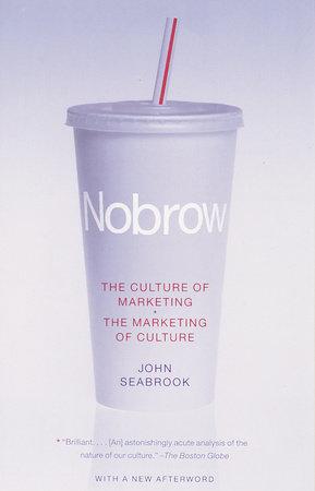 NoBrow by John Seabrook