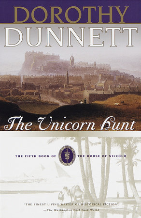 The Unicorn Hunt by Dorothy Dunnett