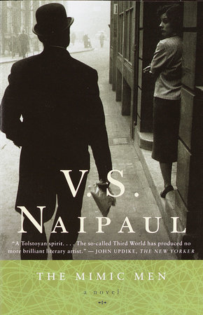 The Mimic Men by V. S. Naipaul