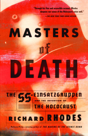 Masters of Death by Richard Rhodes