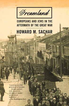 Dreamland by Howard M. Sachar