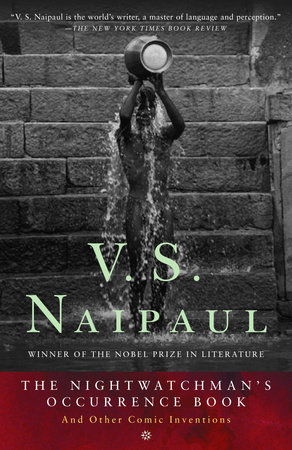 The Nightwatchman's Occurrence Book by V.S. Naipaul
