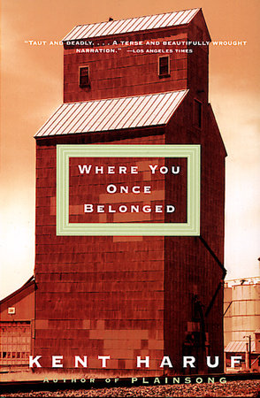 Where You Once Belonged by Kent Haruf