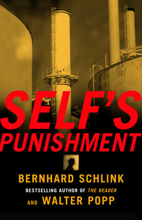 Self's Punishment by Bernhard Schlink and Walter Popp