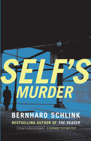 Self's Murder by Bernhard Schlink