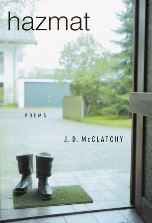 Hazmat by J. D. McClatchy