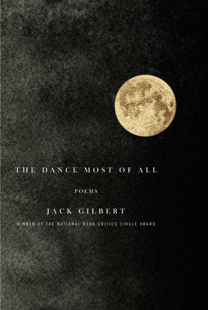The Dance Most of All by Jack Gilbert