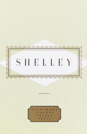 Shelley: Poems by Percy Bysshe Shelley