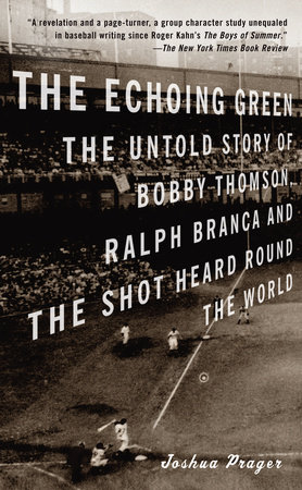 The Echoing Green by Joshua Prager