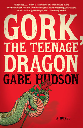 Gork, the Teenage Dragon by Gabe Hudson