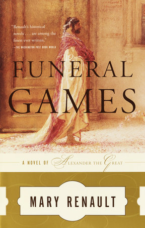 Funeral Games by Mary Renault