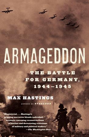 Armageddon by Max Hastings