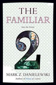 The Familiar, Volume 2