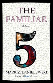 The Familiar, Volume 5