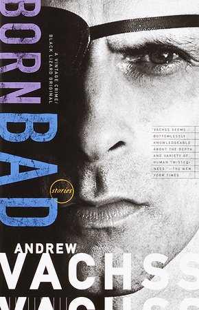 Born Bad by Andrew Vachss