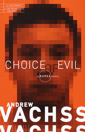 Choice of Evil by Andrew Vachss