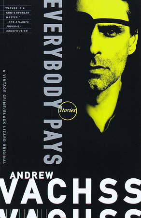 Everybody Pays by Andrew Vachss