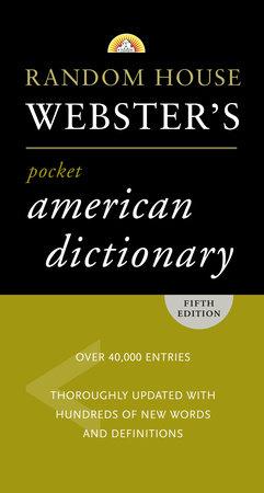 Random House Webster's Pocket American Dictionary, Fifth Edition by Random House