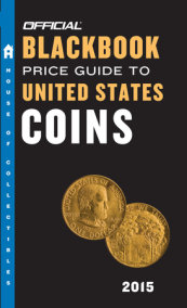 The Official Blackbook Price Guide to United States Coins 2015, 53rd Edition