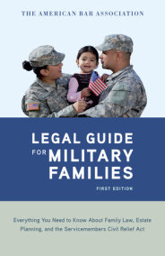 The American Bar Association Legal Guide for Military Families