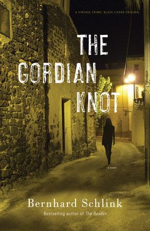The Gordian Knot by Bernhard Schlink